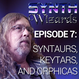 Episode 7: Syntars, Keytars, & Orphicas